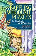 Baffling Whodunit Puzzles Dr Quicksolve Mini Mysteries