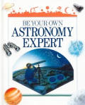 Be Your Own Astronomy Expert
