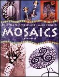 Mosaics Essential Techniques & Classic P