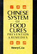 Chinese System Of Food Cures Prevention