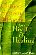 Chinese System Of Foods For Health & Hea