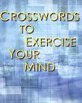 Crosswords To Exercise Your Mind