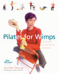 Pilates For Wimps