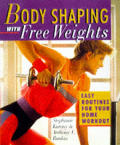 Body Shaping With Free Weights Easy Rout