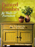 Painted Finishes For Walls & Furniture Easy Techniques For Great New Looks