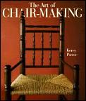 Art Of Chair Making