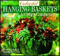 Colorful Hanging Baskets & Other Containers