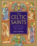 Celtic Saints An Illustrated & Autho