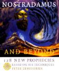 Nostradamus Including 128 New Prophecies