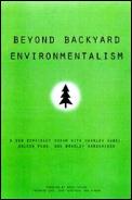 Beyond Backyard Environmentalism