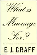 What Is Marriage For