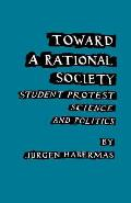 Toward a Rational Society Student Protest Science & Politics