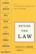 Outside The Law Narratives On Justice