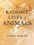 Radiant Lives of Animals