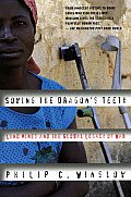 Sowing the Dragons Teeth Land Mines & the Global Legacy of War