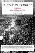 City in Terror Calvin Coolidge & the 1919 Boston Police Strike