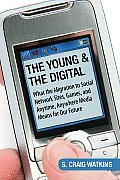 Young & The Digital What The Migration T