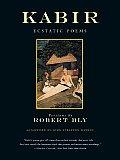 Kabir Book Forty Four of the Ecstatic Poems of Kabir