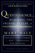 Quintessence Realizing The Archaic Fut