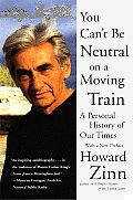 You Cant Be Neutral On A Moving Train