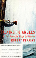 Talking To Angels A Life Spent In High
