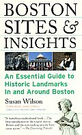 Boston Sites & Insights: An Essential Guide to Historic Landmarks in and Around Boston