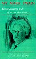 My Mark Twain: Reminiscences and Criticisms