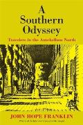 A Southern Odyssey: Travelers in the Antebellum North