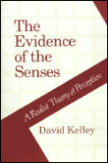 Evidence Of The Senses A Realist Theory