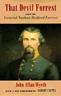 That Devil Forrest Life of General Nathan Bedford Forrest