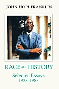 Race and History: Selected Essays, 1938--1988