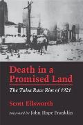 Death in a Promised Land: The Tulsa Race Riot of 1921