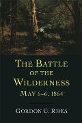Battle of the Wilderness May 5 6 1864