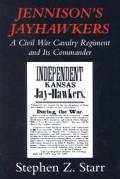 Jennisons Jayhawkers A Civil War Cava