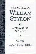 Novels of William Styron From Harmony to History