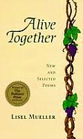 Alive Together New & Selected Poems