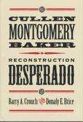 Cullen Montgomery Baker, Reconstruction Desperado