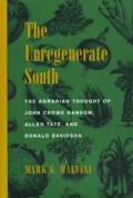 Unregenerate South The Agrarian Thought