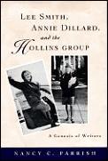 Lee Smith Annie Dillard & The Hollins