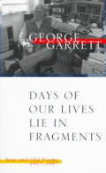 Days of Our Lives Lie in Fragments: New and Old Poems, 1957--1997