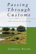 Passing Through Customs: New & Selected Poems