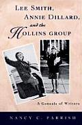 Lee Smith Annie Dillard & the Hollins Group A Genesis of Writers