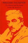 William Faulkner: Toward Yoknapatawpha and Beyond