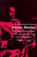 Stormy Monday: The T-Bone Walker Story