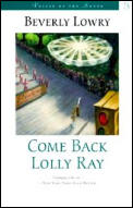 Come Back, Lolly Ray