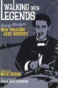 Walking with Legends: Barry Martyn's New Orleans Jazz Odyssey