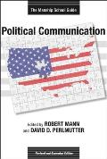 Political Communication: The Manship School Guide