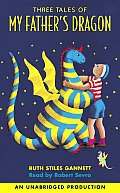 Three Tales Of My Fathers Dragon Unabrid