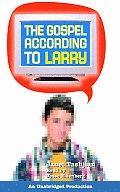 Larry 01 Gospel According To Larry