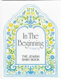In The Beginning The Jewish Baby Book